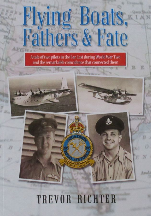 Flying Boats, Fathers & Fate, by Trevor Richter
